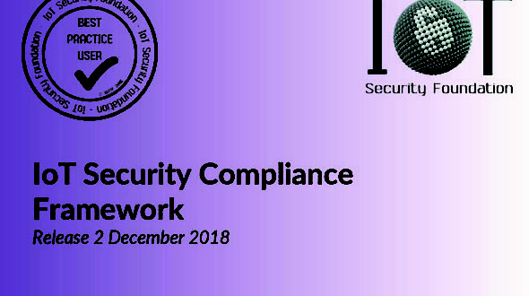 IoTSF announces major update to the IoT Security Compliance Framework