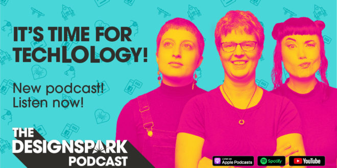 RS Components launches new series of The DesignSpark Podcast – It's Time for TechLOLogy!